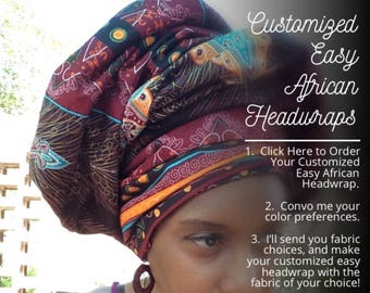 Customized Easy African Headwraps, head wraps, wrap-a-cap