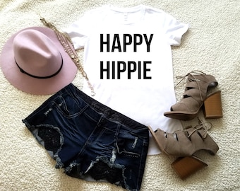 Happy hippie quote t-shirt available in size s, med, large, and Xl for women funny womens graphic shirt