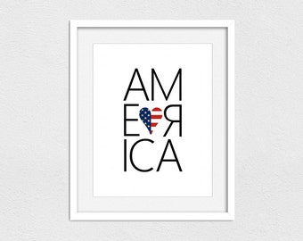 America Printable // Instant Download // Printing Services Available // America Print // Fourth of July Printable // Fourth of July Art