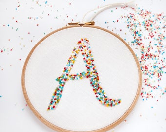Rainbow Sprinkles Personalised Initial Embroidery. Modern Nursery Wall Art. Hand Embroidered Letter Wall Hanging. Birthday, New Baby Gift
