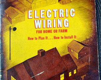 Vintage Book Electric Wiring for Home and Farm Sears, Roebuck and Co.