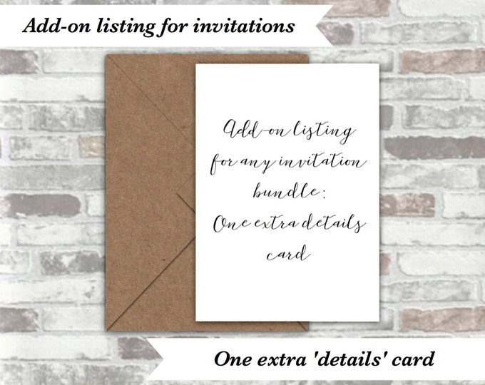 ADD-ON LISTING for any printable invitation bundle - One extra 'details' card - Purchase along with an invitation bundle to add an extra