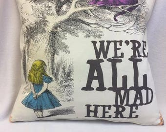 We're All Mad Here Alice in Wonderland Cushion
