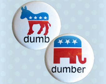 Dumb and Dumber - 1 Inch Pinback Buttons (Set of 2)