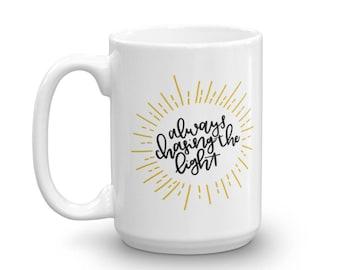 Always Chasing the Light | Photographers Mug | Gift for Her | Gift for Photographer