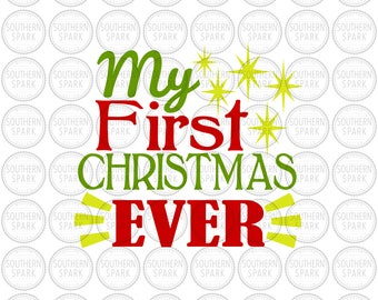 My first Christmas EVER svg png eps pdf