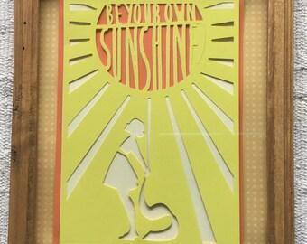 Be Your Own Sunshine Framed Wall Art