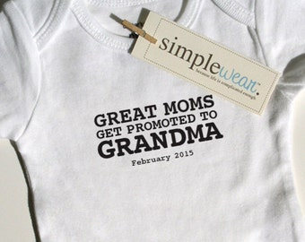 great moms get promoted to grandma baby bodysuit