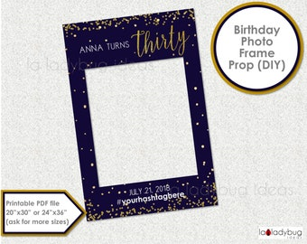 Gold and navy birthday frame prop selfie station. Thirty photo frame prop. 30th Birthday photo prop. DIY PDF Printable file.  Turns thirty