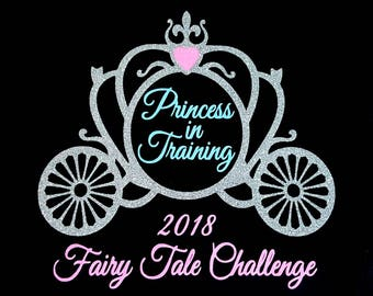 Princess in Training 2018 Fairy Tale Challenge - glitter running challenge design tech tank, cotton tee, or v neck - fairy tale inspired
