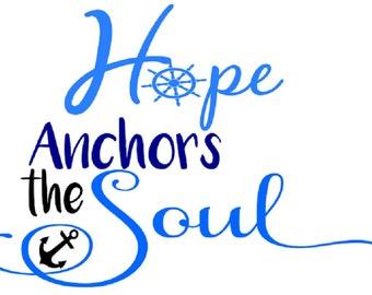 DIGITAL FILE Hope anchors the soul SVG