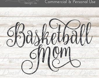 Basketball Mom SVG - Basketball SVG File - Sports svg basketball - Cuttable Files - svg images - SVG Download - Vinyl Cut File - htv Designs