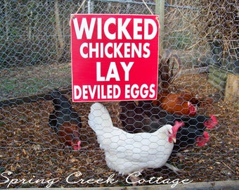 Chickens, Chicken Coop Decor, Rustic Signs, Wicked Chickens, Chicken Decor, Chicken Signs, Handpainted Signs, Farmhouse, Wood Signs