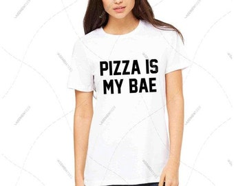 "Women - Girls - Premium Retail Fit ""Pizza is My Bae"" 2016 Crew-neck Tee, T-Shirt (S,M, L, XL)"