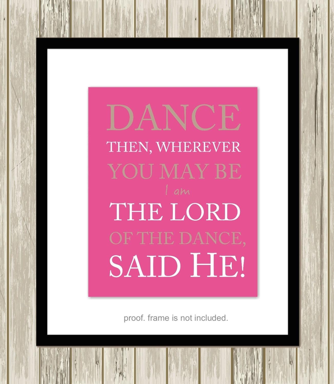 Inspirational Dance Quotes Dance Quotes Dance Motivational Art Christian Quote Art