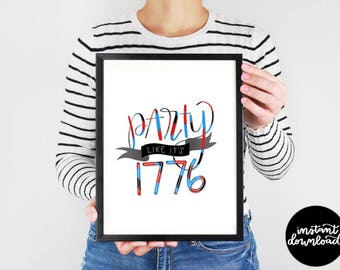 Printable July 4th Art, Party Like Its 1776 Digital Download, 4th July Wall Decor, 4th of July Printable, Fourth of July Digital Download, F