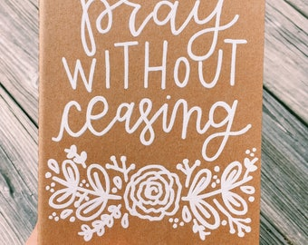 "Hand-lettered ""pray without ceasing"" Kraft notebook"