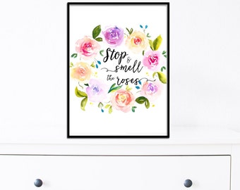 Stop and Smell the Roses quote print Watercolor pastel rose wreath Wall art Home decor Nursery decor Instant download printable art