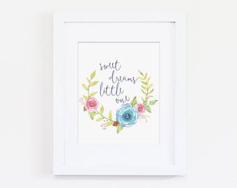 Floral Art Print, Girls Bedroom Decor, Floral Nursery Art Print, Sweet Dreams Little One Quote, Rustic Nursery Art, Instant Download