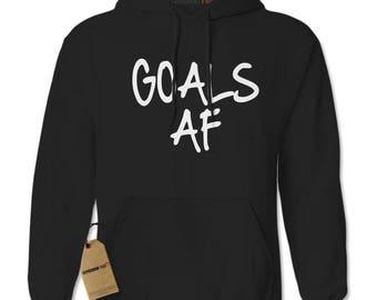 Goals Af Goals As F*ck Adult Hoodie Sweatshirt