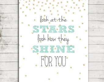 """Nursery Printable """"Look at the Stars, Look How They Shine for you"""" Nursery/Children's Wall Art #132"""