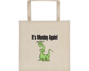 It's Monday Again Dragon Tote Bag
