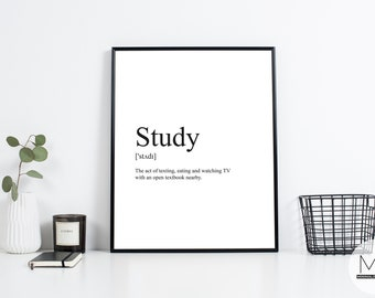 Study Definition Print - Printable Large Wall Art - Humor poster - Digital - Black and White Modern Decor - Student gift #8T
