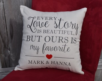 Every Love Story Is Beautiful But Ours Is My Favorite Pillow, Wedding Anniversary Pillow, Love Decor, Wedding Pillow, Personalized Pillow