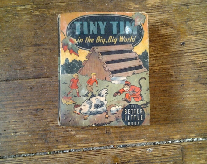 1945 Tiny Tim in the Big, Big World, Better Little Book (Big Little Book). FR.  Western Publishing