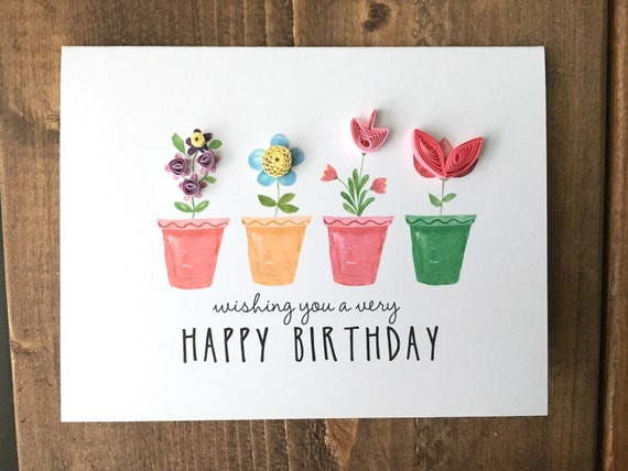 wishing you a very happy birthday // quilled flowers