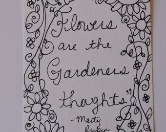 Flowers are the Gardeners Thoughts - Original, One of a Kind Painting Page