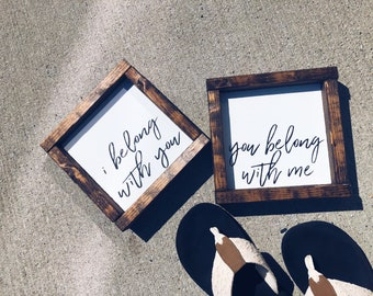 I belong with you, you belong with me SET | Wood signs | Home decor | Pinterest