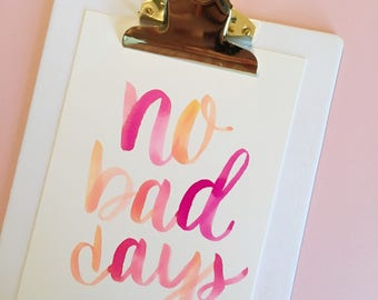No Bad Days ombre wall art