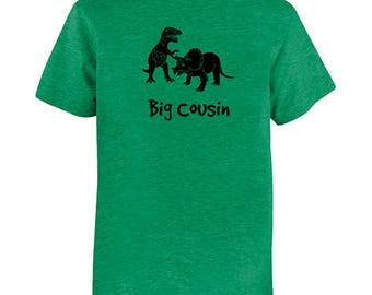 Big Cousin Tshirt - Kids Dinosaur Cousin Shirt - Tee - Youth Girls or Boy Shirt / Super Soft Kids Tee PolyCotton Blend Kids Shirt