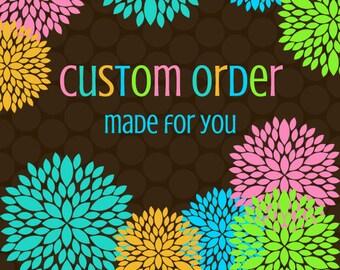 Custom Order for Wendi