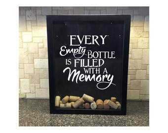 "Wine Cork Holder Shadow Box - Wine Cork Display -  Every Empty Bottle is Filled With A Memory -11""x14"" or 12""x12""- Vinyl Decal Gifts for Her"