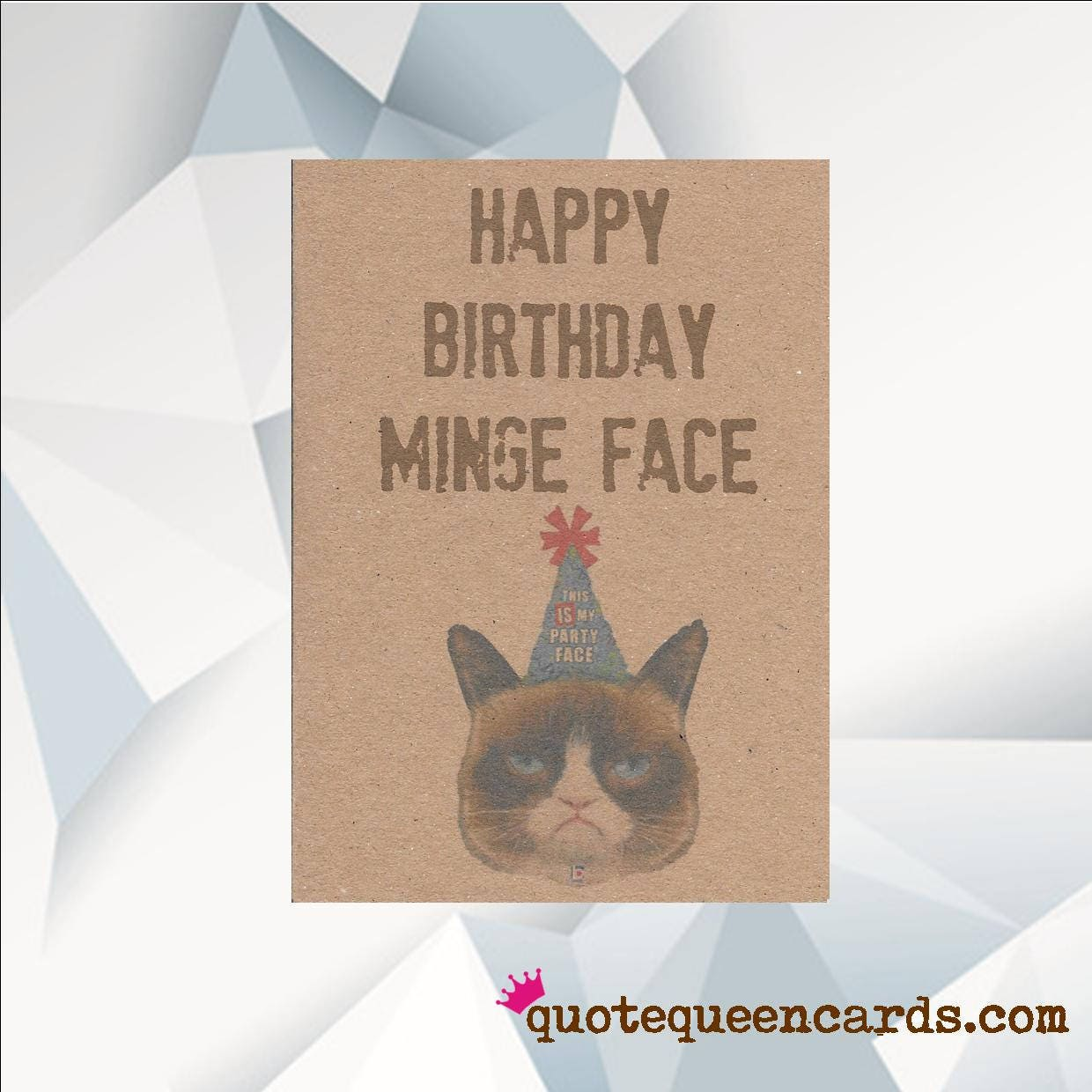 Happy Birthday Minge Face GRUMPY CAT Funny Card Humourous Card21st 30th Birthdaybirthday