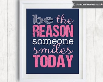 Navy Pink Teen Bedroom Be the Reason Someone Smiles Today Custom Colors Print or Canvas Inspirational Decor Graduation Gift Quote Art Teen