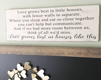 Love grows best in little house wood sign - Love grows best sign - Inspirational Wood Sign - Housewarming Gift