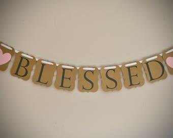 Blessed Banner - Gratitude Decor - Thankful -Mantel Decor