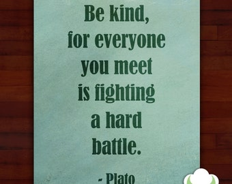 Greeting card: Be kind — sympathy, encouragement, inspiration