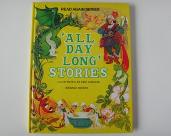 Vintage 1980 Hardcover ' All Day Long ' Stories Illustrated by Eric Kincaid Read Again Series