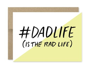 Printable Father's Day Card - Instant Download - Dad Life is the Rad Life - Dad is Rad - Hashtag Dad Life - Funny Fathers Day Card
