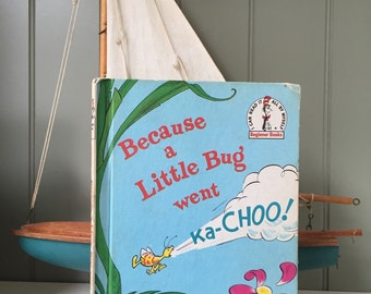 Clearance Sale Because a Little Bug Went Kachoo Rosetta Stone Vintage Book 1975 Dr. Seuss Beginner Book Book Club Edition