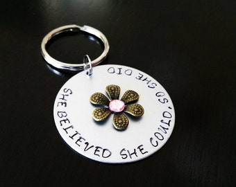 She Believed She Could So She Did Inspirational Gift Hand stamped Flower Rhinestone Personalized Key Chain