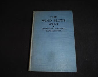 The Wind Blows West