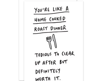 You Are Like A Roast Dinner Funny Romantic Card