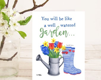You will be like a well-watered garden (Isaiah 58:11) Christian Bible verse greetings card