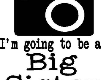 Big sister Oh Snap I'm going to be a big sister iron on decal do it your self set of two big sister and big sister again