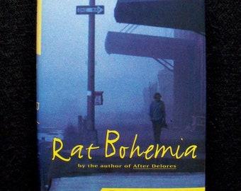 Rat Bohemia by Sarah Schulman (First edition, 1995)